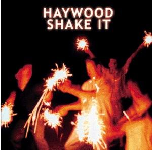Cover of the Haywood Album Shake It