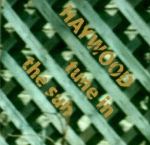 Cover of the Haywood Album Tune In The Sun